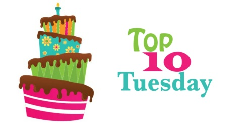 Top 10 Tuesday with B-day Cake